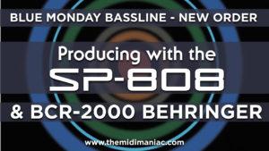 Blue Monday Bassline - New Order SP-808